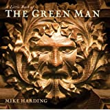 A Little Book of the Green Man
