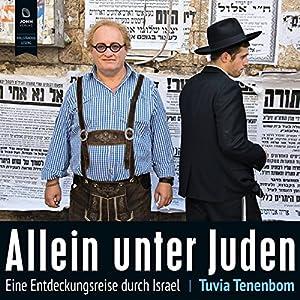 Allein unter Juden Hörbuch