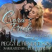 Cora's Pride: Wilderness Brides, Book 1 | Peggy L Henderson