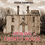 Spoiling the Enemy's House | Frank Hammond