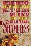 Shameless, Jennifer Blake, 0449906183