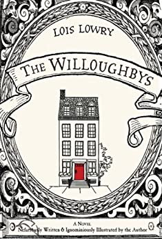 The Willoughbys by [Lowry, Lois]
