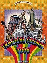 Cosmik Roger, Tome 6 : Tragical Cosmik Tour par  Julien/CDM