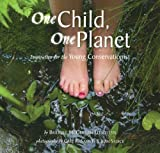download ebook one child, one planet: inspiration for the young conservationist by bridget mcgovern llewellyn (2009-09-15) pdf epub