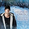Stranded Audiobook by HelenKay Dimon Narrated by Dorian Bane
