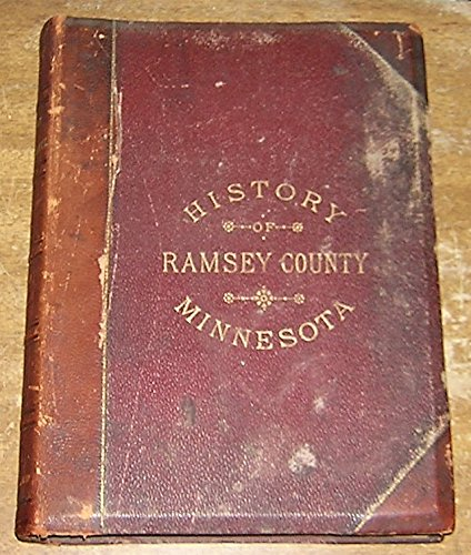 Northstar Explorer (History of Ramsey County and the city of St. Paul including the explorers and pioneers… by Rev. Edward D. Neill. And outlines of the history of Minnesota by J. Fletcher Williams.)