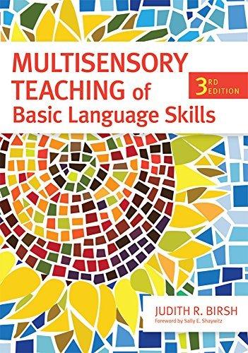 Multisensory Teaching of Basic Language Skills, Third Edition by Beverly J. Wolf M.Ed. (2011-06-20)