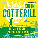 Dr. Siri und der explodierende Drache | Colin Cotterill