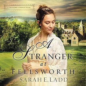A Stranger at Fellsworth Audiobook