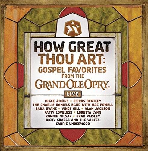 How Great Thou Art: Gospel Favorites Live From The Grand Ole Opry by Provident Distribution Group