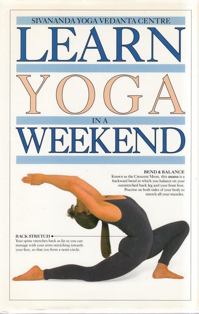 Learn In A Weekend:18 Yoga: Amazon.es: Sivananda Yoga ...