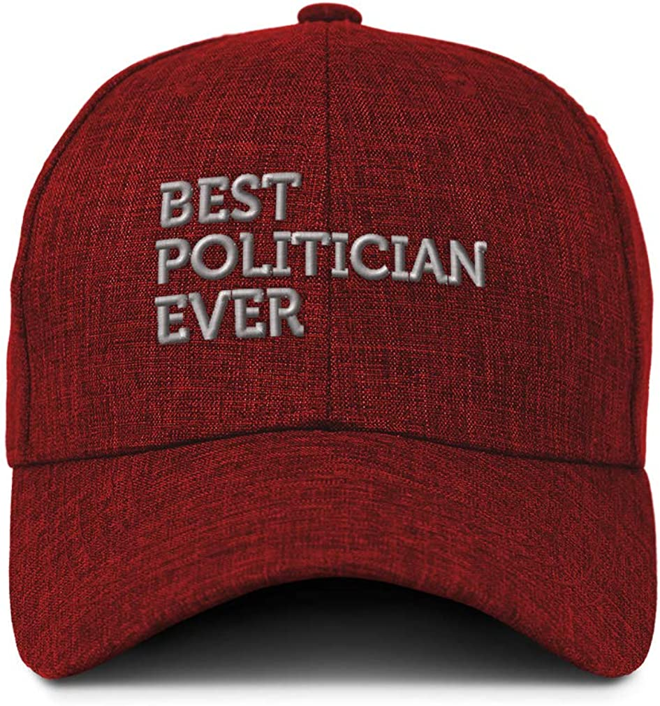 Custom Baseball Cap Best Politician Ever Embroidery Casual Hats for Men /& Women