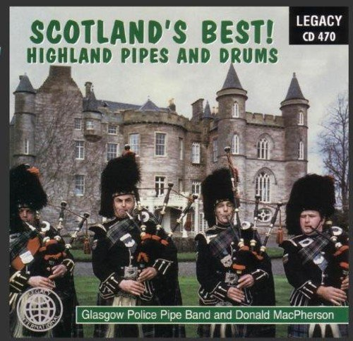 Scotland's Best! Highland Pipes and ()