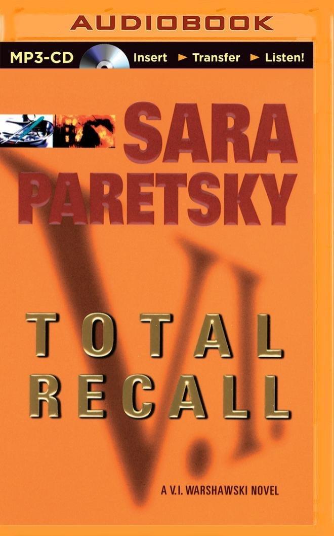Read Online Total Recall (V. I. Warshawski Series) ebook
