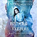 Finders Keepers: The Jane Barnaby Adventures, Book 1 Audiobook by J.J. DiBenedetto Narrated by Cait Frizzell