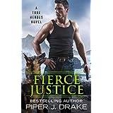 Fierce Justice (True Heroes, 5)