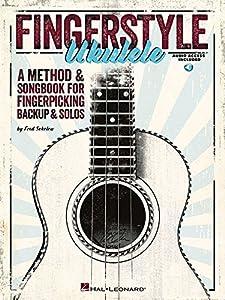 Fingerstyle Ukulele - A Method & Songbook For Fingerpicking Backup & Solos (Book/online audio)