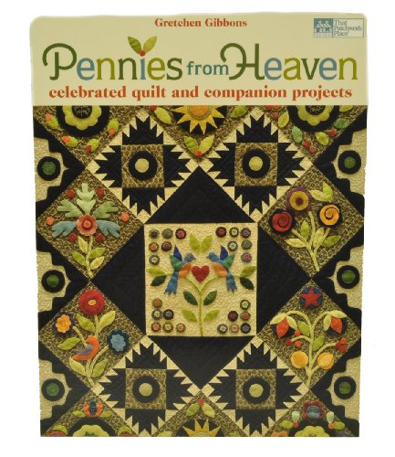 Pennies From Heaven Quilt Projects ()