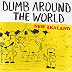 Dumb Around the World: New Zealand |  Reader's Digest - editor