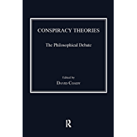 Conspiracy Theories: The Philosophical Debate