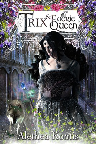 trix-and-the-faerie-queen-the-trix-adventures-book-2