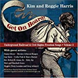 Get on Board! Underground Railroad & Civil Rights Freedom Songs, Vol. 2