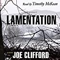 Lamentation Audiobook by Joe Clifford Narrated by Timothy McKean