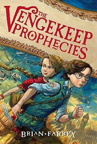 By Brian Farrey - The Vengekeep Prophecies (Reprint) (2013-11-06) [Paperback] pdf epub