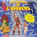 Les Maitres De L'Univers (He-Man and the Masters of the Universe) (Original Television Series Soundtrack)