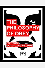 The Philosophy Of Obey (Obey Giant/Shepard Fairey) -- B&W Version: 1433 Philosophical Statements by Obey from 1989-2008 Paperback