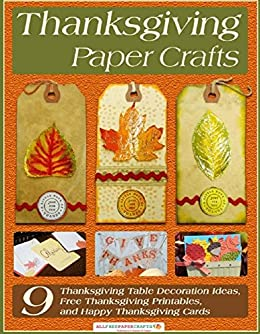 Amazon Com Thanksgiving Paper Crafts 9 Thanksgiving Table
