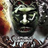 Conforming To Abnormality by Cephalic Carnage (2008-04-29)