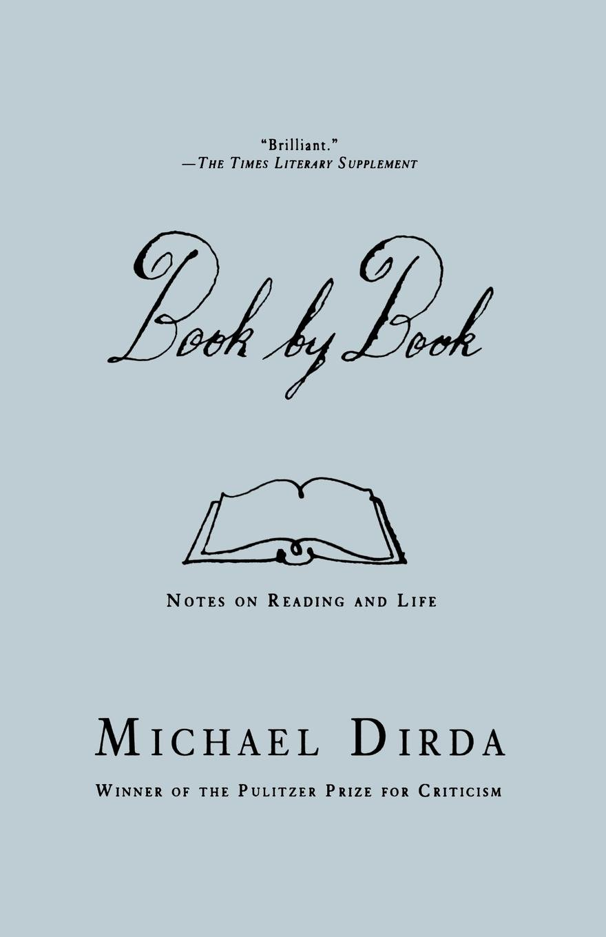 book by book notes on reading and life michael dirda
