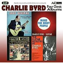 Four Classic Albums - Charlie Byrd