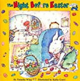 img - for The Night Before Easter (All Aboard Books) by Natasha Wing (2009-04-09) book / textbook / text book