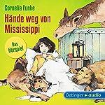 Hände weg von Mississippi | Cornelia Funke