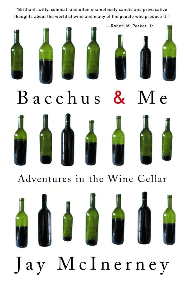 Bacchus and Me: Adventures in the Wine Cellar ebook