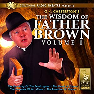 The Wisdom of Father Brown, Vol. 1 Radio/TV Program