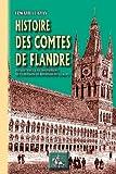 Histoire des comtes de Flandre - Tome II : du XIIIème siècle à l'avènement de la maison de Bourgogne