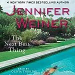 The Next Best Thing: A Novel | Jennifer Weiner