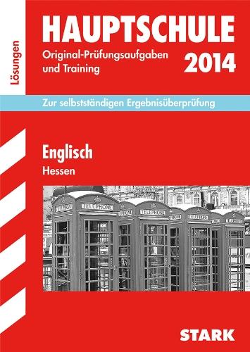 Abschluss-Prüfungsaufgaben Hauptschule Hessen / Lösungsheft Englisch 2014