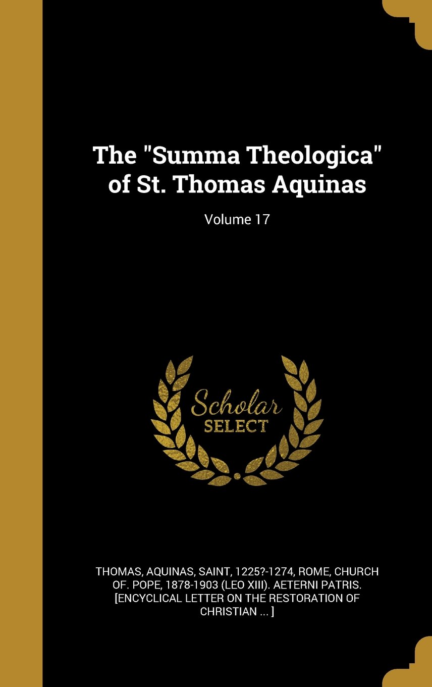 Download The Summa Theologica of St. Thomas Aquinas; Volume 17 pdf