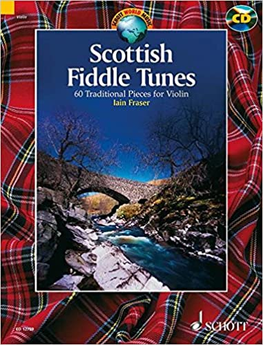 Scottish Fiddle Tunes 60 Traditional Pieces for Violin