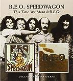 R.E.O. Speedwagon -  This Time We Mean It/R.E.O.