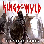 Kings of the Wyld: The Band, Book 1 | Nicholas Eames