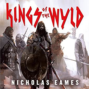 Amazon com: Kings of the Wyld: The Band, Book 1 (Audible Audio