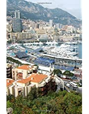 Luxury Yachts in the Harbor and View of Monte Carlo Monaco Journal: 150 Page Lined Notebook/Diary