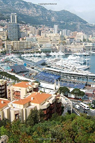 Luxury Yachts in the Harbor and View of Monte Carlo Monaco Journal: 150 Page Lined Notebook/Diary Paperback – January 8, 2017 CS Creations 1542428270 Blank Books/Journals Non-Classifiable
