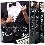 The Billionaire Bachelors Trilogy (English Edition)