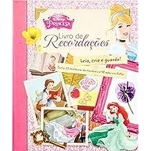Disney Princesas. Livro de Recordações - Volume 1